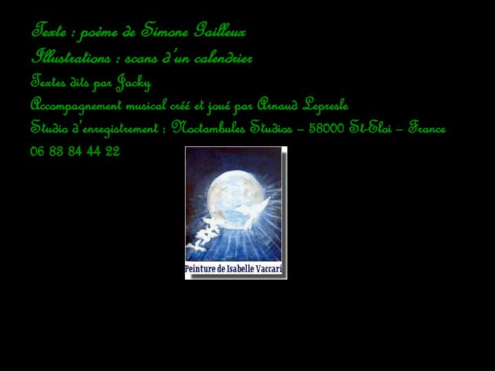 Texte : poème de Simone Gailleux