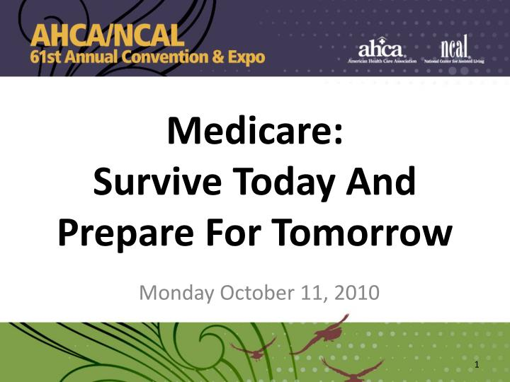 medicare survive today and prepare for tomorrow n.