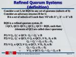 refined quorum systems definition