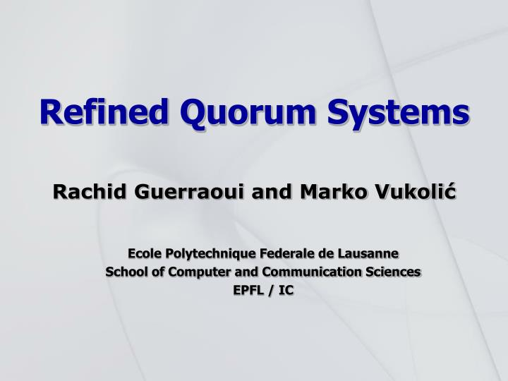 refined quorum systems