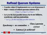 refined quorum systems1