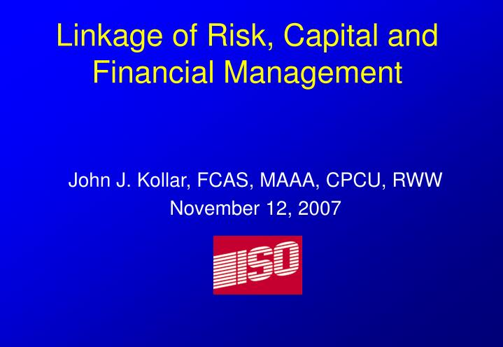 risk capital financial management Risk emea 2018 7th annual financial risk she then held a series of senior risk and capital management he is an expert in financial risk management with.