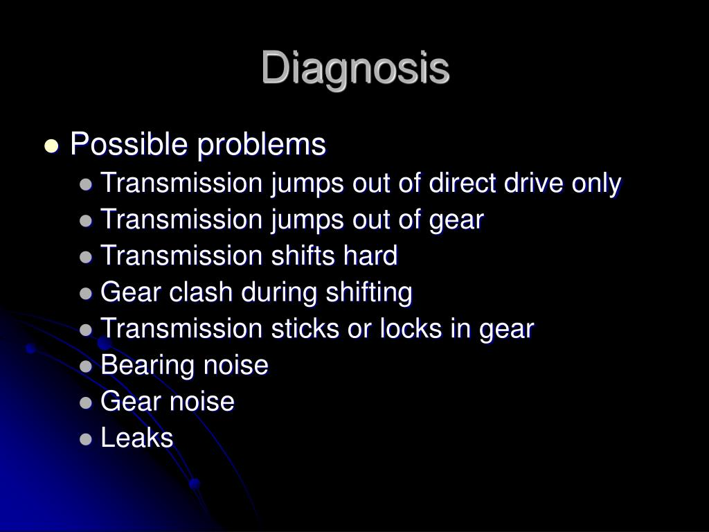 PPT - Manual Transmission Diagnosis PowerPoint Presentation - ID:6769561