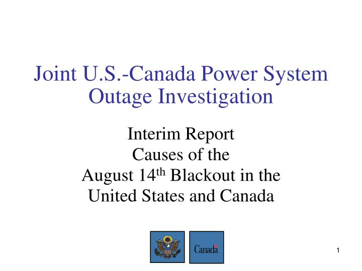 joint u s canada power system outage investigation n.