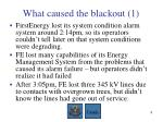 what caused the blackout 1