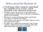 what caused the blackout 4