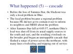 what happened 5 cascade