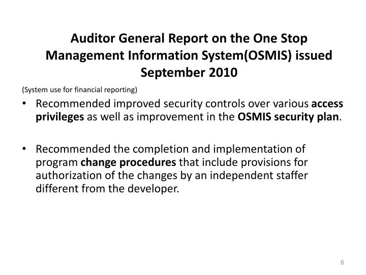 Auditor General Report on the One Stop Management Information System(OSMIS) issued September 2010