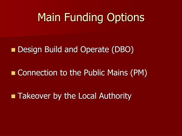 Main Funding Options