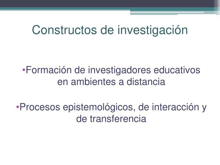 Constructos de investigaci n