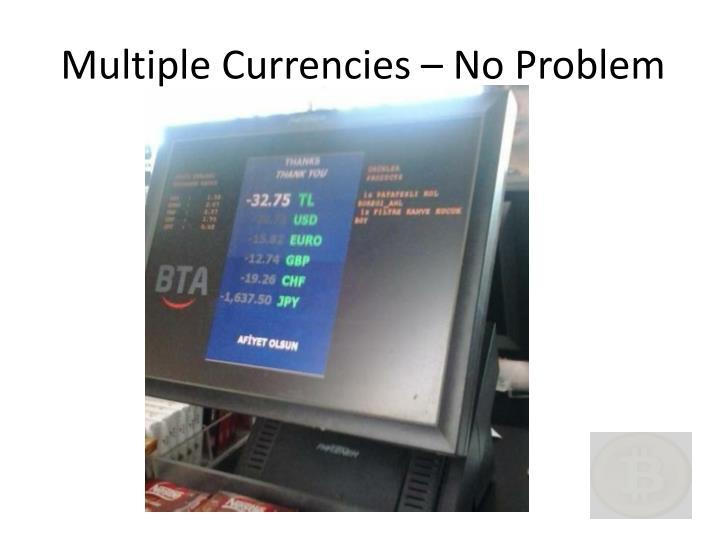Multiple Currencies – No Problem