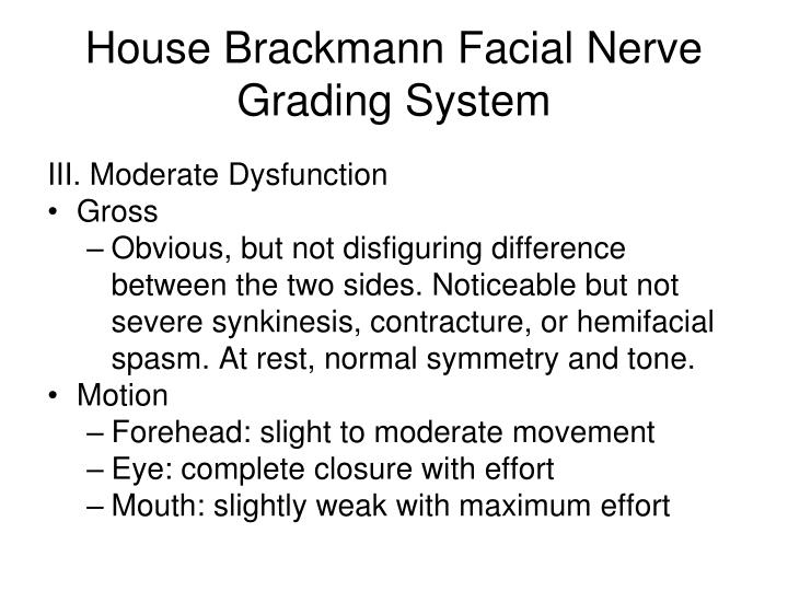 Facial nerve grading system are absolutely