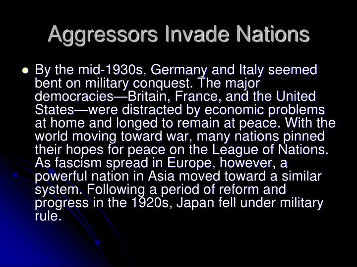 aggressors invade nations n.