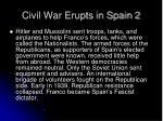 civil war erupts in spain 2