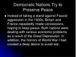 democratic nations try to preserve peace