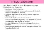 ip tax components