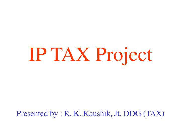 ip tax project n.