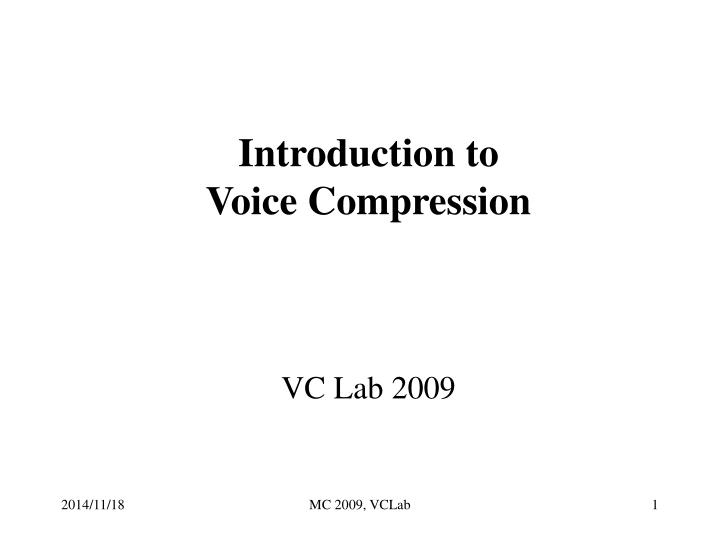 introduction to voice compression vc lab 2009 n.