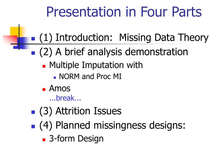 Presentation in four parts