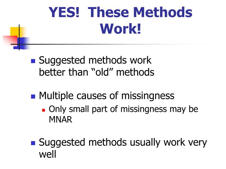 YES!  These Methods Work!