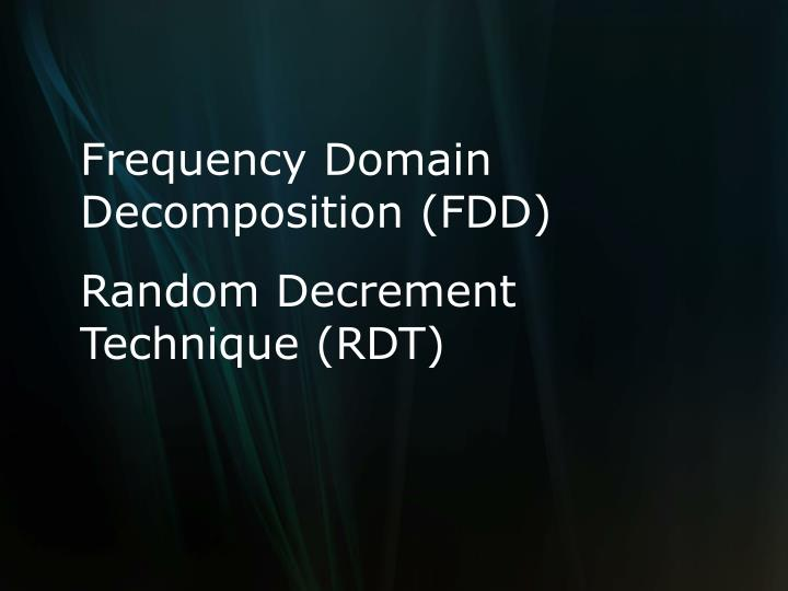 Frequency Domain Decomposition (FDD)