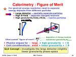 calorimetry figure of merit