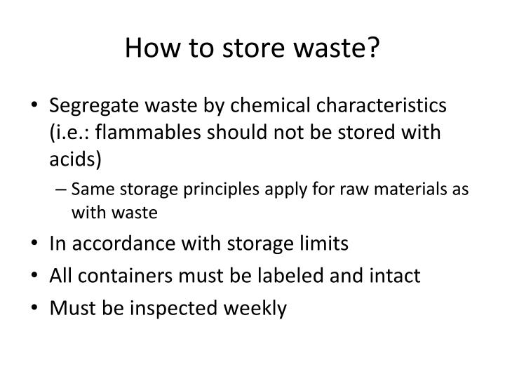 How to store waste?