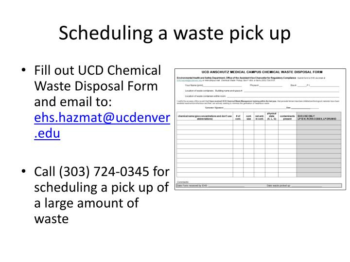 Scheduling a waste pick up