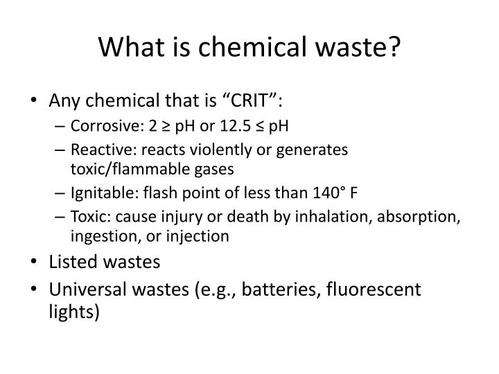 What is chemical w aste