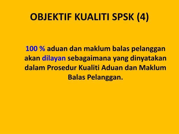 OBJEKTIF KUALITI SPSK (4)
