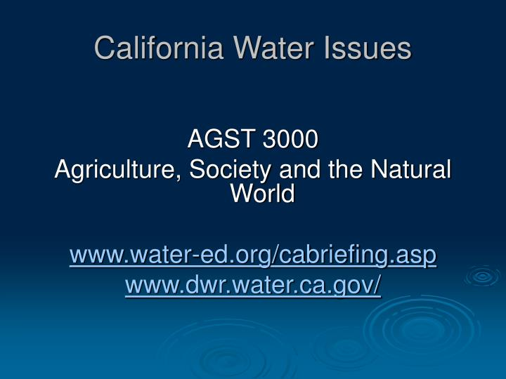 water issues in ca California department of housing and community development makes $11 million available for residents facing water shortages october 16, 2015 - california families who have little or no drinking water as a result of the drought may qualify for a share of $11 million in funding from the california department of housing and community development (hcd.