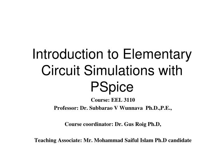 introduction to elementary circuit simulations with pspice n.
