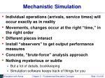mechanistic simulation