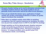 some key take aways insulation
