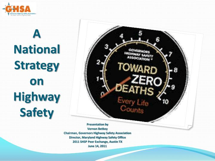a national strategy on highway safety n.
