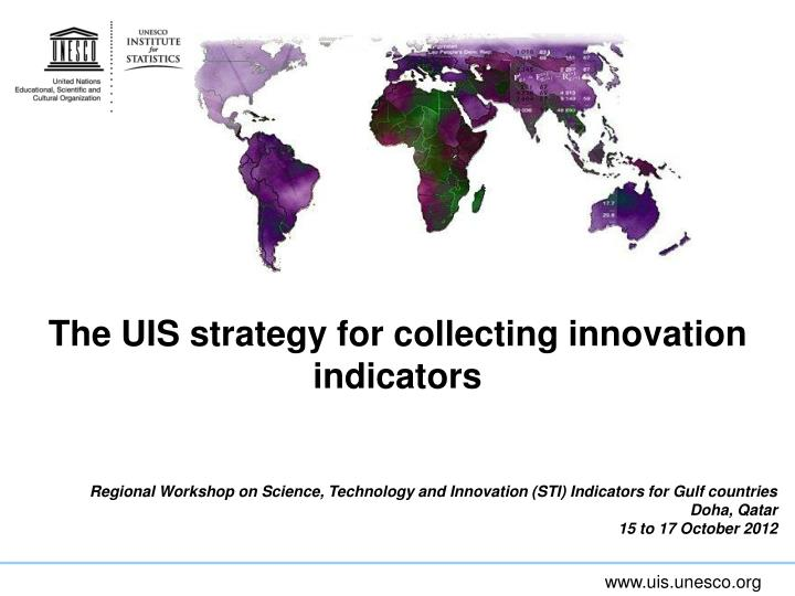 the uis strategy for collecting innovation indicators n.