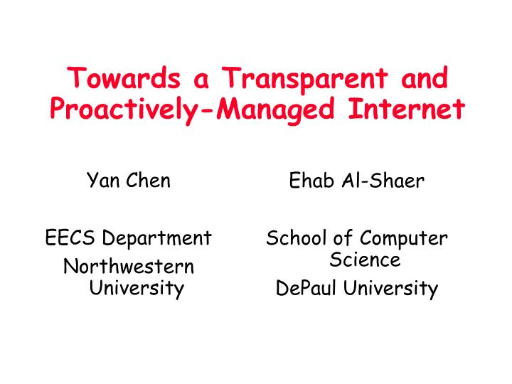 towards a transparent and proactively managed internet n.