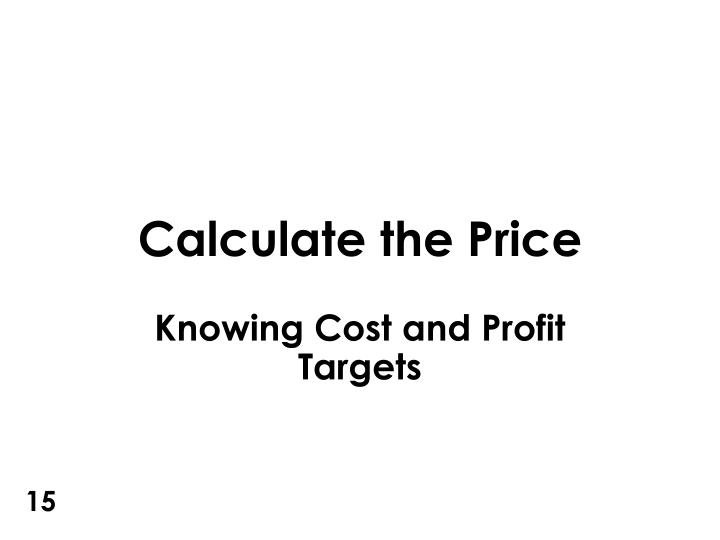 Calculate the Price
