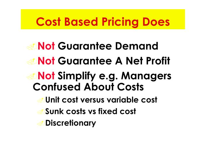 Cost Based Pricing Does