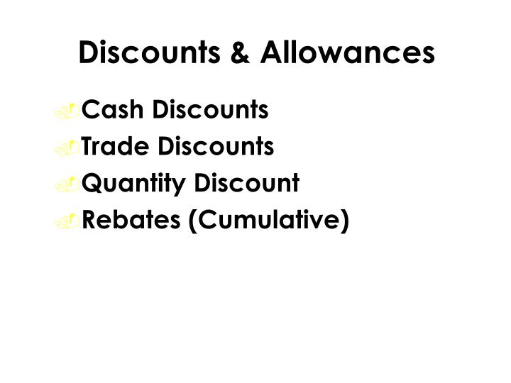 Discounts & Allowances