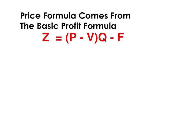 Price Formula Comes From The Basic Profit Formula