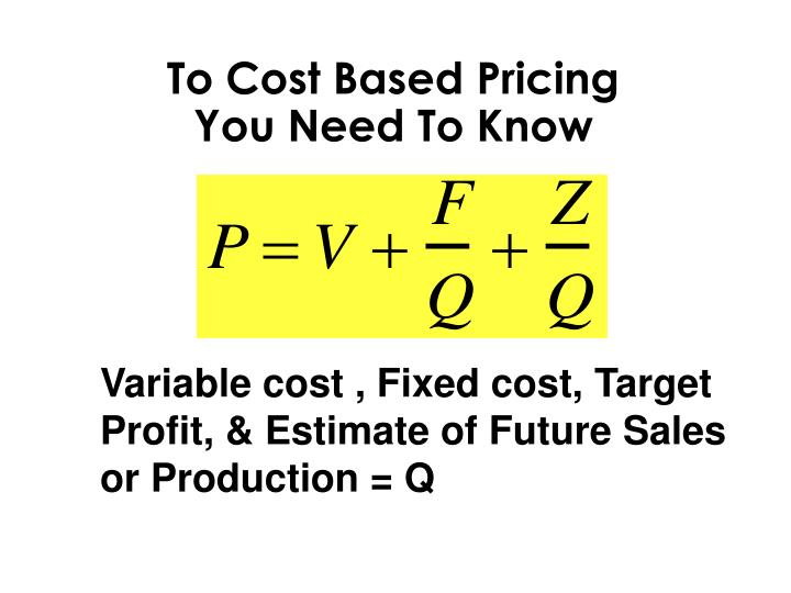 To Cost Based Pricing
