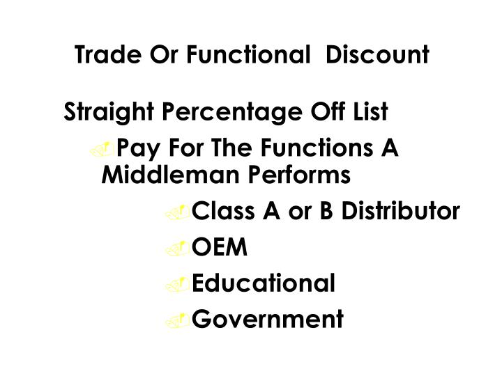 Trade Or Functional  Discount