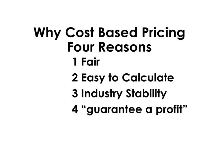 Why Cost Based Pricing