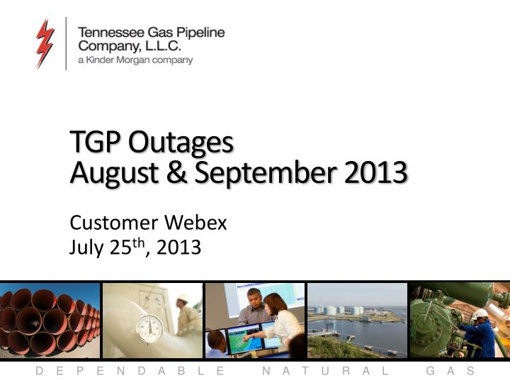tgp outages august september 2013 n.