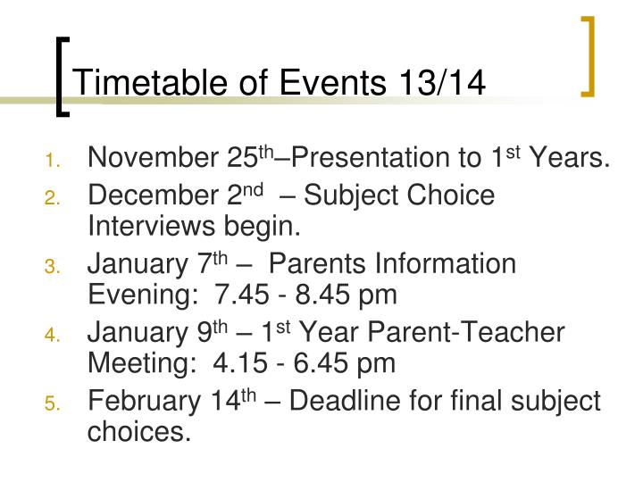 Timetable of Events 13/14