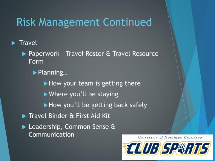 Risk Management Continued