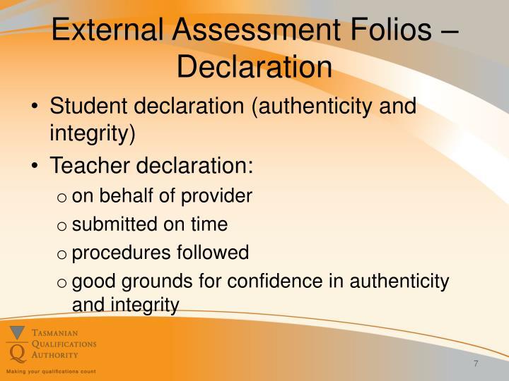 External Assessment Folios – Declaration