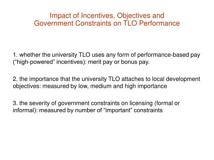 Impact of Incentives, Objectives and