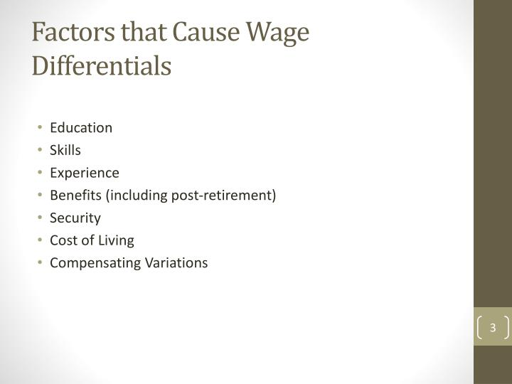 Factors that cause wage differentials